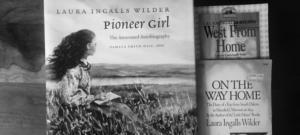 Laura Ingalls Wilder: Pioneer Girl, Prolific Woman